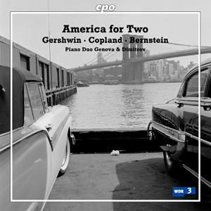America for Two • Gershwin, Copland, Bernstein (cpo 777 039-2)