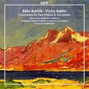 Béla Bartók & Victor Babin • Concertos for Two Pianos & Orchestra (cpo 555 001-2)
